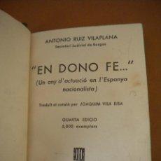 Libros de segunda mano: EN DONO FE 1937.. Lote 43848627