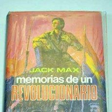 Libros de segunda mano - MEMORIAS DE UN REVOLUCIONARIO jACK mAX - 44738483