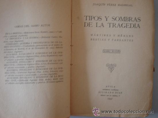 TIPOS Y SOMBRAS DE LA TRAGEDIA (Libros de Segunda Mano - Historia - Guerra Civil Española)