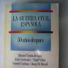 Libros de segunda mano: GUERRA CIVIL ESPAÑOLA. 50 AÑOS DESPUES 1989. Lote 44804215