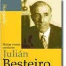 Libros de segunda mano: NADAR CONTRA CORRIENTE, JULIAN BESTEIRO, ALGABA. Lote 44878627
