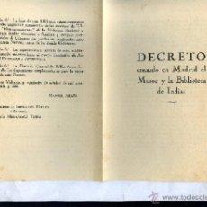 Libros de segunda mano: DECRETO CREANDO EN MADRID EL MUSEO Y LA BIBLIOTECA DE INDIAS , GUERRA CIVIL VALENCIA 1938. Lote 44999512