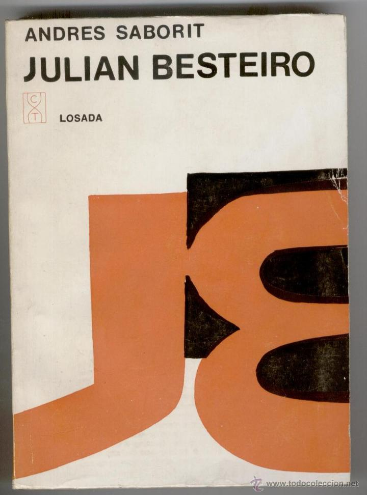 JULIÁN BESTEIRO, ANDRÉS SABORIT, ENVÍO GRATIS (Libros de Segunda Mano - Historia - Guerra Civil Española)