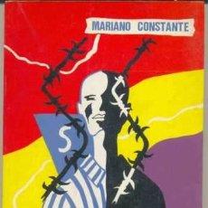 Libros de segunda mano: LOS AÑOS ROJOS- MARIANO CONSTANTE. Lote 45024336