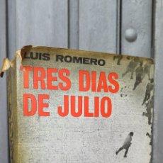 Libros de segunda mano: TRES DIAS DE JULIO. 1936. LUIS ROMERO. GUERRA CIVIL. Lote 45033854