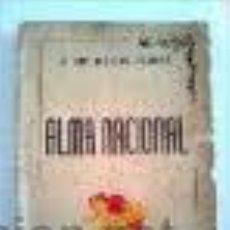 Libros de segunda mano: ALMA NACIONAL. J. SAN NICOLAS FRANCIA. 1937. Lote 45041497