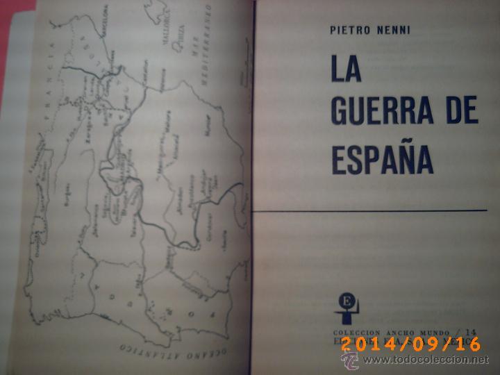 Libros de segunda mano: LA GUERRA DE ESPAÑA-PIETRO NENNI-NUMERADA Nº 520 DE 3000 EJEMPLARES-1ª EDICCIÓN EN ESPAÑOL 1964 - Foto 2 - 45266339