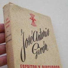 Libros de segunda mano: JOSE ANTONIO GIRON 1943 ESCRITOS Y DISCURSOS . Lote 45315272