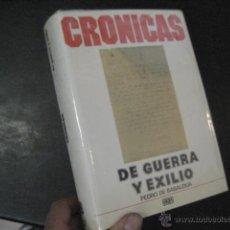 Libros de segunda mano: CRONICAS DE GUERRA Y EXILIO, PEDRO DE BASALDUA, GUERRA CIVIL BS3. Lote 45441703
