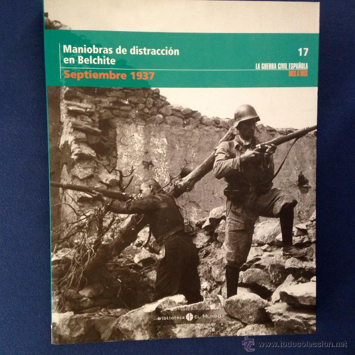 LA GUERRA CIVIL ESPAÑOLA. ( TOMO 17 ) BIBLIOTECA EL MUNDO 2005 (Libros de Segunda Mano - Historia - Guerra Civil Española)