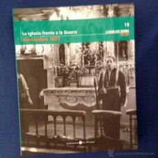 Libros de segunda mano: LA GUERRA CIVIL ESPAÑOLA. ( TOMO 19 ) BIBLIOTECA EL MUNDO 2005. Lote 151950140