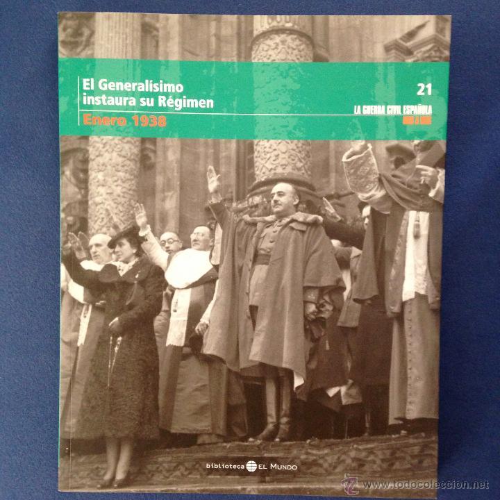 LA GUERRA CIVIL ESPAÑOLA. ( TOMO 21 ) BIBLIOTECA EL MUNDO 2005 (Libros de Segunda Mano - Historia - Guerra Civil Española)
