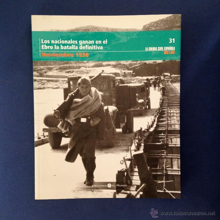 LA GUERRA CIVIL ESPAÑOLA. ( TOMO 31 ) BIBLIOTECA EL MUNDO 2005 (Libros de Segunda Mano - Historia - Guerra Civil Española)