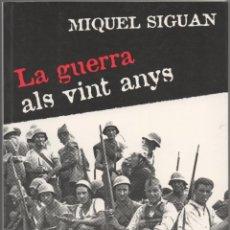 Libros de segunda mano: LA GUERRA ALS VINT ANYS. Lote 46027918