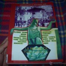 Libros de segunda mano: APROXIMACIÓ AL QUE PASSÀ AMB LA REPÚBLICA POBLE A POBLE ( 1). INCA , MURO , SA POBLA, POLLENÇA.... Lote 148193322
