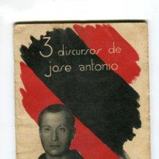 Libros de segunda mano: JOSE ANTONIO PRIMO DE RIVERA 3 DISCURSOS JEFATURA NACIONAL DE PRENSA Y PROPAGANDA 0,50 PESETAS. Lote 46299488