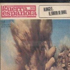 Libros de segunda mano: CRONICA DE LA GUERRA ESPAÑOLA. FASCICULO N.º 39. ALBACETE, EL FORTIN DE BABEL. A-GCV-1558. Lote 194933627