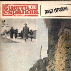 Libros de segunda mano: CRONICA DE LA GUERRA ESPAÑOLA. FASCICULO N.º 89. PROCESO A UN GOBIERNO. A-GCV-1584,3. Lote 46318683