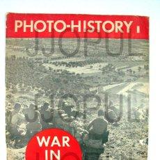 Libros de segunda mano: PHOTO-HISTORY. WAR IN SPAIN. ROBERT CAPA, CENTELLES, CHIM, ALBERO Y SEGOVIA. GUERRA CIVIL. II REPUB. Lote 47962846