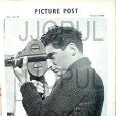Libros de segunda mano: PICTURE POST. 1938. ROBERT CAPA. EBRO. GUERRA CIVIL. II REPUBLICA. ORIGINAL. Lote 46331725