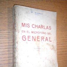 Libros de segunda mano: MIS CHARLAS EN EL MICROFONO CON EL GENERAL / M SIUTOT 1937. Lote 46421935