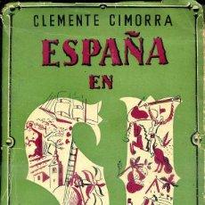 Libros de segunda mano: CLEMENTE CIMORRA : ESPAÑA EN SÍ (BUENOS AIRES, 1941) ILUSTRADO POR DIBUJANTES DEL EXILIO. Lote 46498580