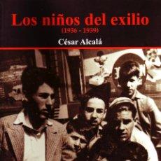 Livros em segunda mão: LOS NIÑOS DEL EXILIO (1936-1939). GCV-050. Lote 46837753