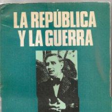Libros de segunda mano: LA REPUBLICA Y LA GUERRA. MEMORIAS DE UN POLITICO CATALAN / C. PI SUNYER. MEXICO : ORBIS, 1975.. Lote 47051001