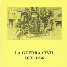 Libros de segunda mano: LA GUERRA CIVIL DEL 1936. Lote 47084881