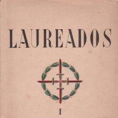 Libros de segunda mano: LAUREADOS, 18 DE JULIO DE 1936. FIRMA AUTÓGRAFA DE ALVARO CUNQUEIRO Y ANTONIO DE OBREGÓN. 2 VOLS.. Lote 39724046