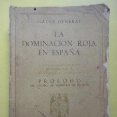 Libros de segunda mano: LA DOMINACIÓN ROJA EN ESPAÑA. SEGUNDA EDICIÓN. Lote 47234835