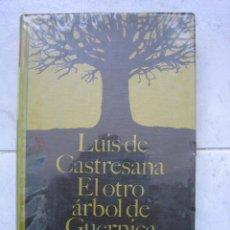 Libros de segunda mano: LIBRO SOBRE LA GUERRA CIVIL ESPAÑOLA. EL OTRO ÁRBOL DE GUERNICA POR LUIS DE CASTRESANA 1968. Lote 47279353