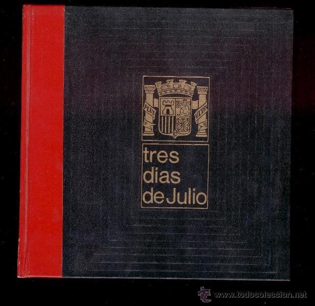 TRES DIAS DE JULIO (VOL. 18 Y VOL. 20) - LUIS ROMERO (1969) (Libros de Segunda Mano - Historia - Guerra Civil Española)