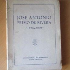 Libros de segunda mano: JOSE ANTONIO PRIMO DE RIVERA - ANTOLOGÍA - EN FRANCÉS. TRADUCCIÓN. G TORRENTE BALLESTER. Lote 47567205