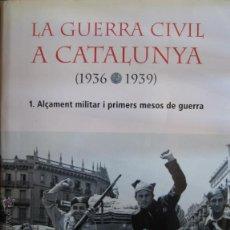 Libros de segunda mano: VVAA. / LA GUERRA CIVIL A CATALUNYA (1936-1939) III VOLÚMENES . Lote 47735577