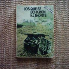 Libros de segunda mano - ISIDRO CICERO GOMEZ. LOS QUE SE ECHARON AL MONTE. JUANÍN, GILDO, MACHADO, BEDOYA... 1977. 1ª EDICIÓN - 102160506