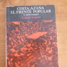 Libros de segunda mano: COSTA. AZAÑA, EL FRENTE POPULAR Y OTROS ENSAYOS. GABARIEL JACKSON. ED. TURNER. 1976 240PAG. Lote 47875075