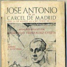 Libros de segunda mano: JOSE ANTONIO EN LA CARCEL DE MADRID (C. 1939, MUY ILUSTRADO). Lote 48405921