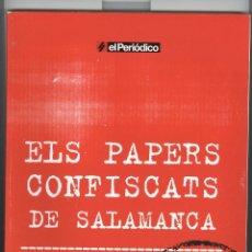 Libros de segunda mano: ELS PAPER CONFISCATS DE SALAMANCA. ED, EL PERIODICO. SAPIENS 2006. Lote 48110218
