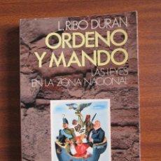 Libros de segunda mano - ORDENO Y MANDO. LAS LEYES EN LA ZONA NACIONAL -- L. RIBÓ DURÁN - 48224807