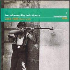 Libros de segunda mano - LA GUERRA CIVIL ESPAÑOLA MES A MES Nº 3 - LOS PRIMEROS DIAS DE LA GUERRA JULIO 1936 DEL 21 AL 31 - 48347522