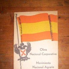 Libros de segunda mano: MOVIMIENTO NACIONAL-AGRARIO. OBRA NACIONAL-CORPORATIVA. PUNTOS BÁSICOS. Lote 48534328
