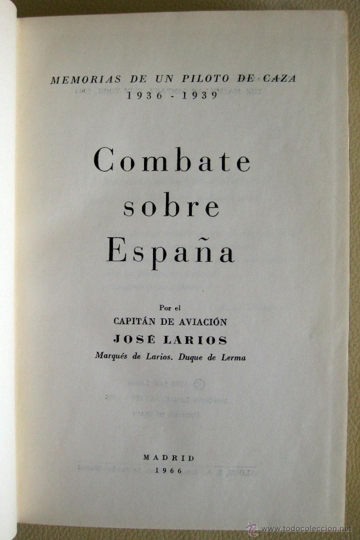 Libros de segunda mano: Larios. Memorias de un piloto de caza 1936-39. Combate sobre España. 1966 - Foto 2 - 48545221