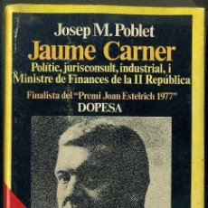 Libros de segunda mano: POBLET : JAUME CARNER (DOPESA, 1977) EN CATALÁN. Lote 48605745