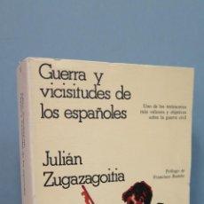 Libros de segunda mano: GUERRA Y VICISITUDES DE LOS ESPAÑOLES. JULIAN ZUGAZAGOITIA. Lote 48610656
