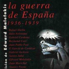 Libros de segunda mano: LA GUERRA DE ESPAÑA 1936-1939. Lote 48677206