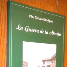 Libros de segunda mano: LA GUERRA DE LA ABUELA. Lote 48712834