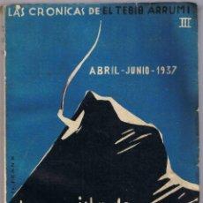 Libros de segunda mano: LA CONQUISTA DE VIZCAYA - LAS CRONICAS DE EL TEBIB ARRUMI - III. Lote 49507363