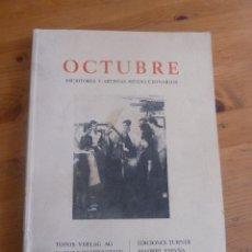 Libros de segunda mano: OCTUBRE. ESCRITORES Y ARTISTAS REVOLUCIONARIOS. ED. TURNER 1977 VARIOS NUMEROS.. Lote 49634674