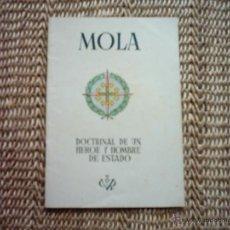 Libros de segunda mano - MOLA. DOCTRINA DE UN HÉROE Y HOMBRE DE ESTADO. 1937. RARO EJEMPLAR. - 49759566